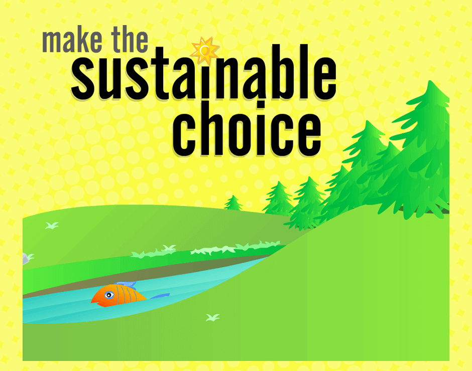 Make The Sustainable Choice Game illustration of fish in stream surrounded by grass hills and trees